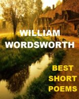 Best Short Poems by William Wordsworth