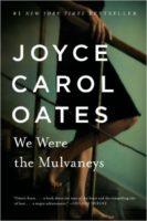 We Were theMulvaneys by Joyce Carol Oates