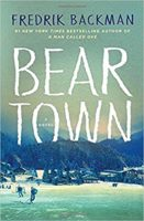 Bear Town by Fredrik Backman