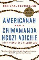 Amerikanah by Chimamanda Ngozi Adichie